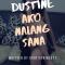 Dustine- Ako Nalang Sana (8)
