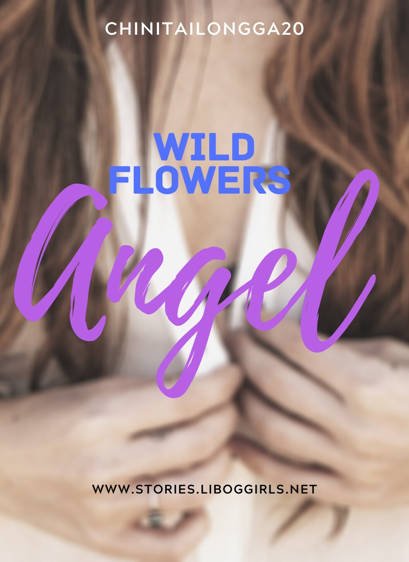 Wild Flowers (Angel) Chapter 1